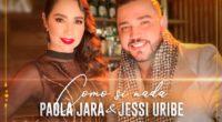 01. Paola Jara, Jessi Uribe – Como Si Nada l Video Oficial
