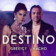 19. Greeicy, Nacho – Destino