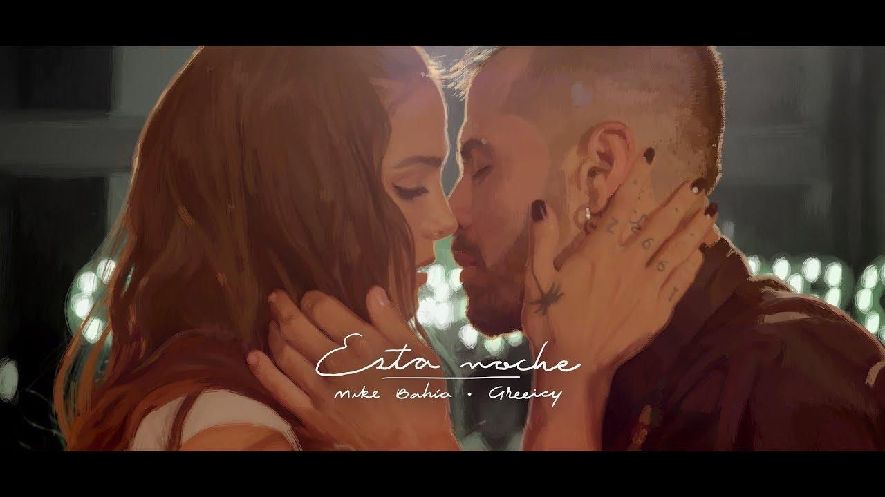 09. Mike Bahía & Greeicy – Esta Noche (Video Oficial)