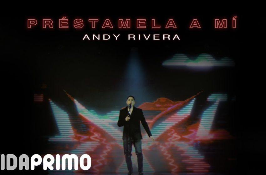 Andy Rivera – Préstamela a Mí